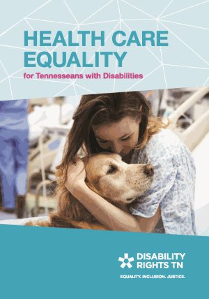 Cover of Health Care Equality for Tennesseans with disabilities. Blue background with geometric white lines. Cover images shows a female patient in a hospital gown hugging a dog.