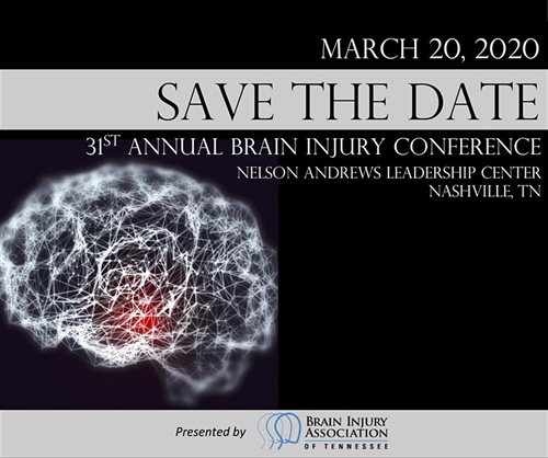 white brain on black background that says, March 20, 2020, save the date, 31st annual brain injury conference, nelson andrews leadership conference center, nashville, tn